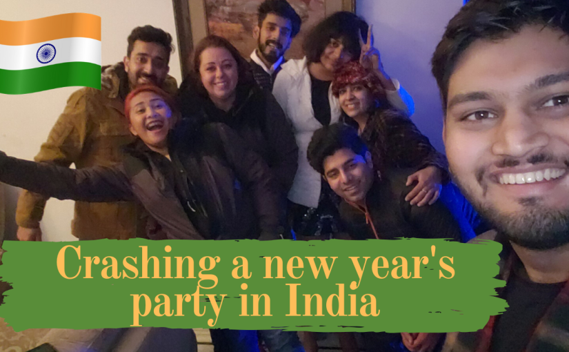 Crashing a new years eve party in jaipur